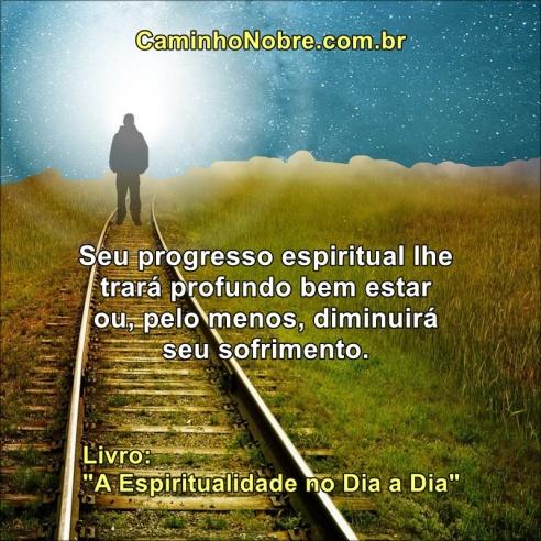 Teu progresso espiritual te trará bem estar