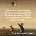 Evolução espiritual é uma forma de ter carinho por si mesmo.